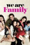 We Are Family Movie Streaming Online Watch on Google Play, Netflix , Youtube, iTunes