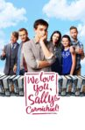 We Love You, Sally Carmichael! Movie Streaming Online Watch on Tubi