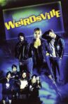 Weirdsville Movie Streaming Online Watch on Tubi