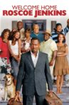 Welcome Home Roscoe Jenkins Movie Streaming Online Watch on Google Play, Youtube, iTunes
