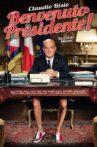 Welcome Mr. President! Movie Streaming Online Watch on Netflix