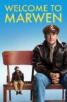 Welcome to Marwen Movie Streaming Online Watch on Netflix