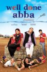 Well Done Abba Movie Streaming Online Watch on Jio Cinema, Tata Sky , iTunes
