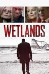 Wetlands Movie Streaming Online Watch on Epic On , Tubi