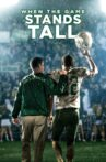 When the Game Stands Tall Movie Streaming Online Watch on Netflix