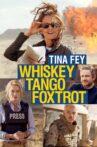 Whiskey Tango Foxtrot Movie Streaming Online Watch on Jio Cinema