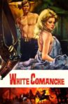 White Comanche Movie Streaming Online Watch on MX Player, Tubi