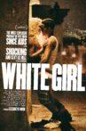 White Girl Movie Streaming Online Watch on Netflix