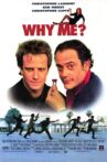 Why Me? Movie Streaming Online Watch on Tubi