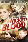 Wicked Blood Movie Streaming Online Watch on Tubi