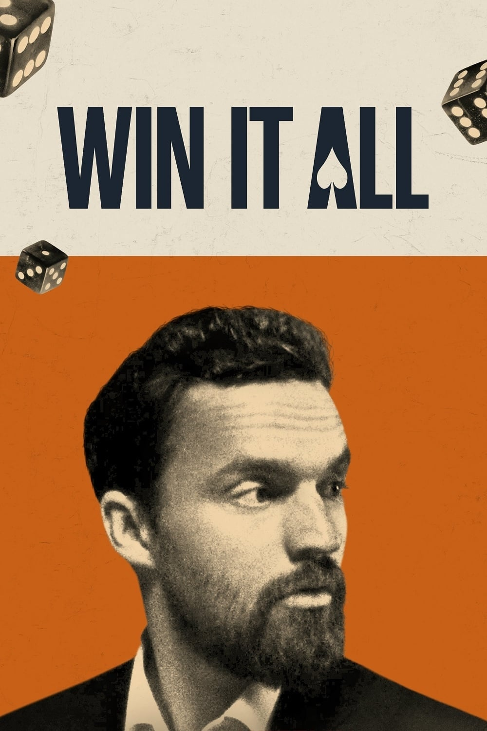 Win It All Movie Streaming Online Watch on Netflix