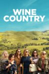 Wine Country Movie Streaming Online Watch on Netflix