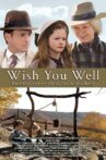 Wish You Well Movie Streaming Online Watch on Tubi