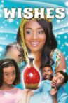 Wishes Movie Streaming Online Watch on Tubi