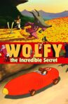 Wolfy: The Incredible Secret Movie Streaming Online Watch on Tubi