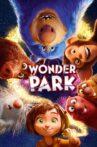 Wonder Park Movie Streaming Online Watch on Amazon, Google Play, Youtube, iTunes