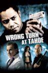 Wrong Turn at Tahoe Movie Streaming Online Watch on Tubi