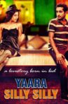 Yaara Silly Silly Movie Streaming Online Watch on Amazon, Hungama, MX Player, Tubi