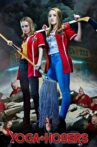 Yoga Hosers Movie Streaming Online Watch on Netflix