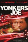 Yonkers Joe Movie Streaming Online Watch on Tubi