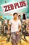 Zed Plus Movie Streaming Online Watch on Amazon, Disney Plus Hotstar, MX Player, Netflix , Shemaroo Me