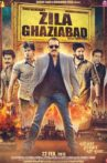 Zila Ghaziabad Movie Streaming Online Watch on MX Player