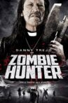 Zombie Hunter Movie Streaming Online Watch on Tubi