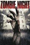 Zombie Night Movie Streaming Online Watch on Tubi