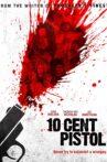 10 Cent Pistol Movie Streaming Online