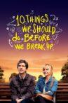 10 Things We Should Do Before We Break Up Movie Streaming Online