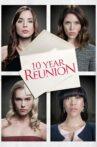 10 Year Reunion Movie Streaming Online
