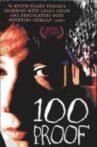 100 Proof Movie Streaming Online