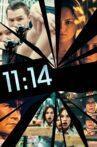 11:14 Movie Streaming Online