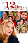12 Men of Christmas Movie Streaming Online