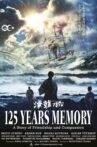 125 Years Memory Movie Streaming Online