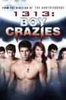 1313: Boy Crazies Movie Streaming Online