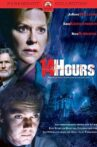 14 Hours Movie Streaming Online