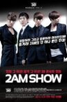 2AM SHOW Movie Streaming Online