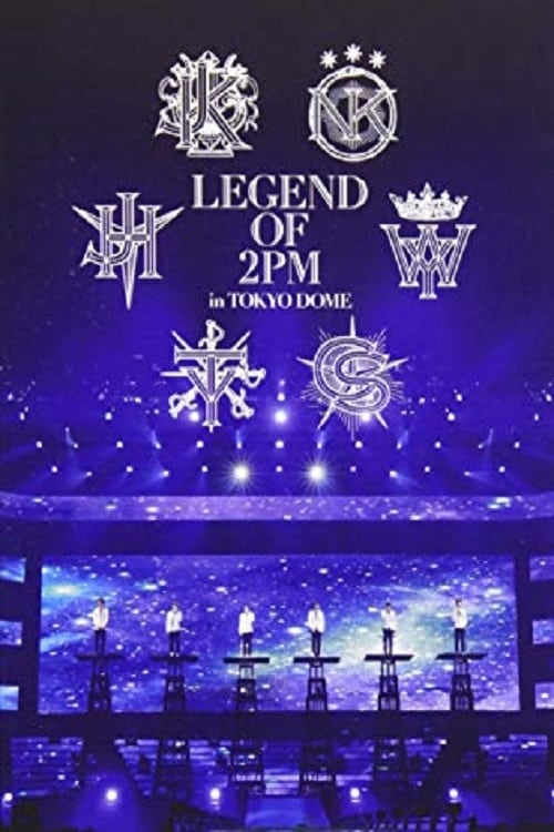 2PM - Legend of 2PM in Tokyo Dome Movie Streaming Online