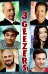 3 Geezers! Movie Streaming Online