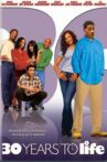 30 Years to Life Movie Streaming Online