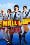 5150 Mall Cop Movie Streaming Online