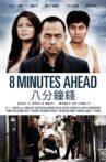 8 Minutes Ahead Movie Streaming Online
