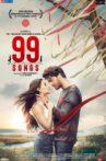 99 Songs Movie Streaming Online