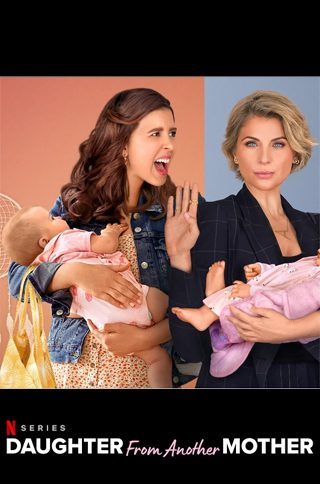 Daughter from Another Mother netflix Online Watch