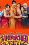 Sandwiched-Forever,-a-Hindi-series-is-streaming-online,-watch-on-Sony-Liv,-streaming-on-25th-December.