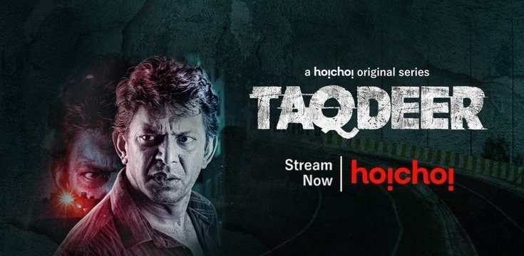 Taqdeer Web Series Hoichoitv Online