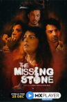 The Missing Stone- Mx Player online Watch