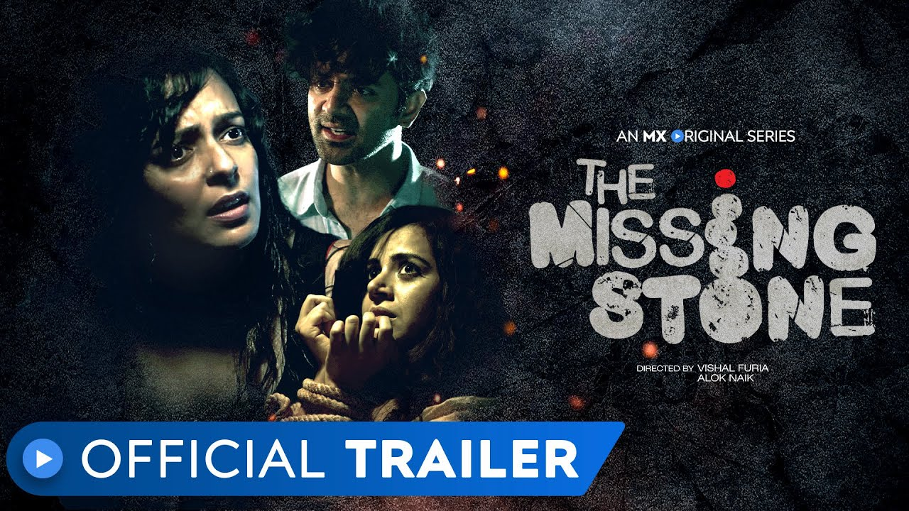 The Missing Stone Mx Player Trailer