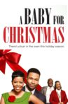 A Baby for Christmas Movie Streaming Online
